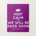 [Two hearts] keep calm and we will be back soon  Puzzles