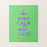 [Crown] keep calm and eat cake  Puzzles