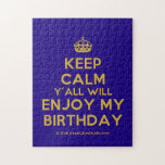 [Crown] keep calm y'all will enjoy my birthday  Puzzles