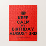 [Crown] keep calm my birthday august 3rd  Puzzles