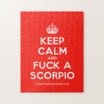 [Crown] keep calm and fuck a scorpio  Puzzles