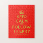 [Crown] keep calm and follow thierry  Puzzles