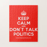 [Crown] keep calm and don't talk politics  Puzzles