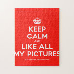[Crown] keep calm and like all my pictures  Puzzles