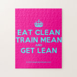 [Crown] eat clean train mean and get lean  Puzzles