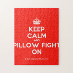[Crown] keep calm and pillow fight on  Puzzles