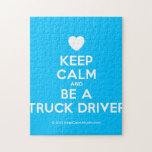 [Love heart] keep calm and be a truck driver  Puzzles