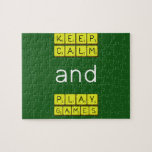 KEEP CALM and PLAY GAMES  Puzzles