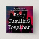 "PWDP families button pin<br><div class=""desc"">Keep families together button pin</div>"