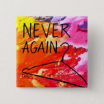 "PWDP never again pin<br><div class=""desc"">Never again button pin</div>"