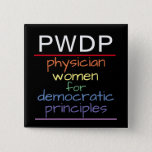 "PWDP Rainbow Button<br><div class=""desc"">PWDP Rainbow pin,  2-inch square button</div>"