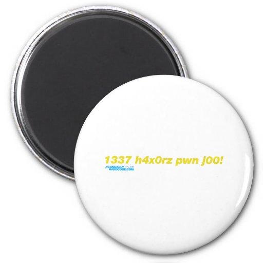pwn j00 de 1337 h4x0rz imán para frigorifico