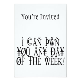 Pwn You Any Day 5x7 Paper Invitation Card