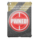 PWNED! Button iPad Mini Cases