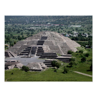 Pyramid of the Moon, Teotihuacan, Mexico Poster