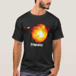Pyromaniac Playera
