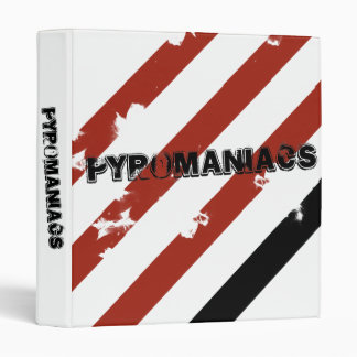 Pyromaniacs Binder