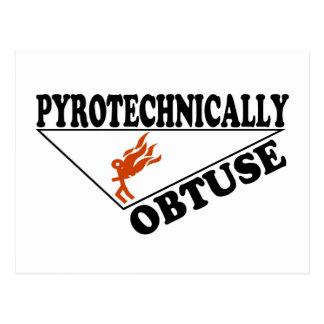 Pyrotechnically Obtuse Postcard