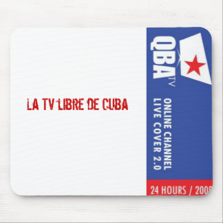 Q-BA TV La TV libre de Cuba Mouse Pad