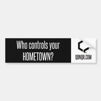 Q Controls Hometown Bumper Sticker
