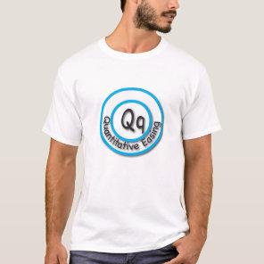 Q. is for Quantitative Easing T-Shirt