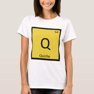 Q - Quiche Breakfast Chemistry Periodic Table T-Shirt