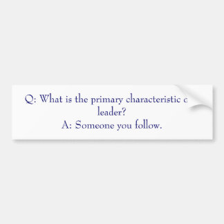 Q What is the primary characteristic of a lead Bumper Sticker