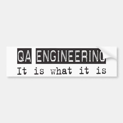 QA Engineering It Is Bumper Stickers