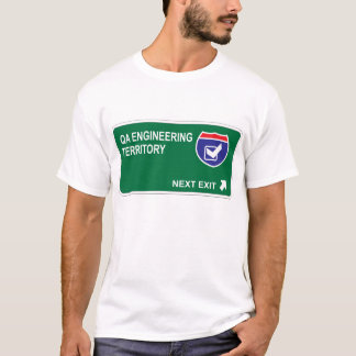 QA Engineering Next Exit T-Shirt