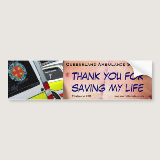 QAS - Thank you for saving my life Bumper Sticker
