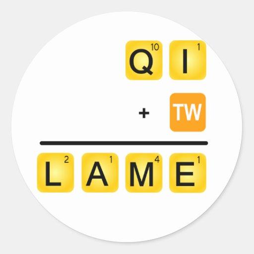 QI is LAME! Sticker