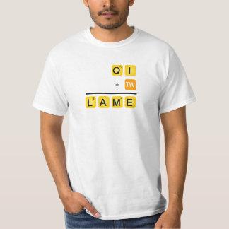 QI is LAME! T-Shirt
