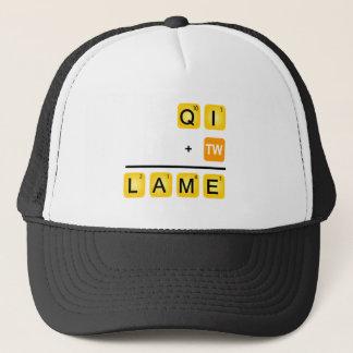 QI is LAME! Trucker Hat