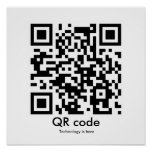 QR code, Technology is here Posters