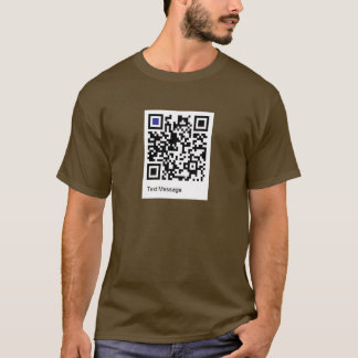 QR scan for folks to scan and read the text T-Shirt