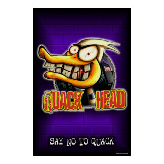 Quack Head Poster