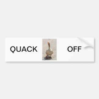 Quack Off Bumper Sticker