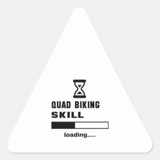 Quad Biking skill Loading...... Triangle Sticker