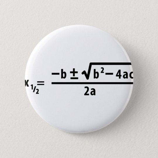 quadratic formula pinback button