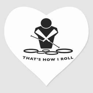 QUADS - TENORS - THAT'S HOW I ROLL HEART STICKER