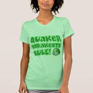 Quaker Parakeets Rule Ladies' Shirts