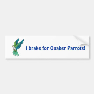 Quaker Parrot Products Bumper Sticker