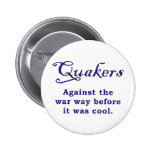 Quakers - War 2 Inch Round Button