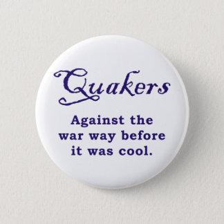 Quakers - War Pinback Button