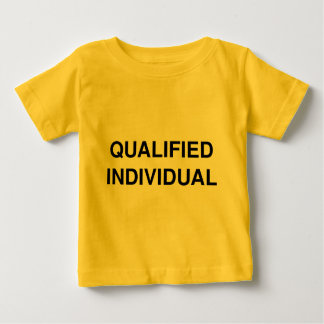 Qualified Individual Baby T-Shirt