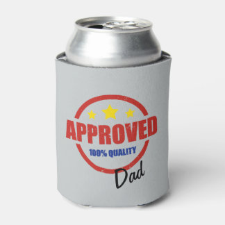 Quality Approved Dad Father's Day Can Cooler