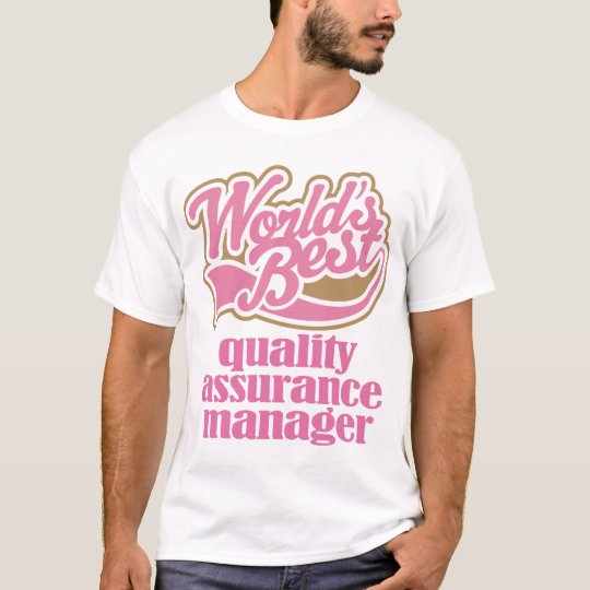 Quality Assurance Manager Pink Gift T-Shirt