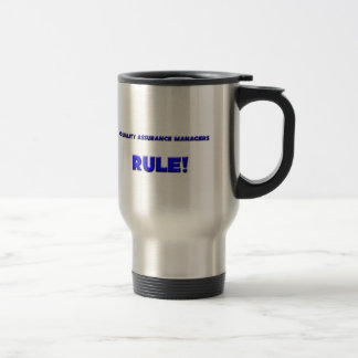 Quality Assurance Managers Rule! 15 Oz Stainless Steel Travel Mug