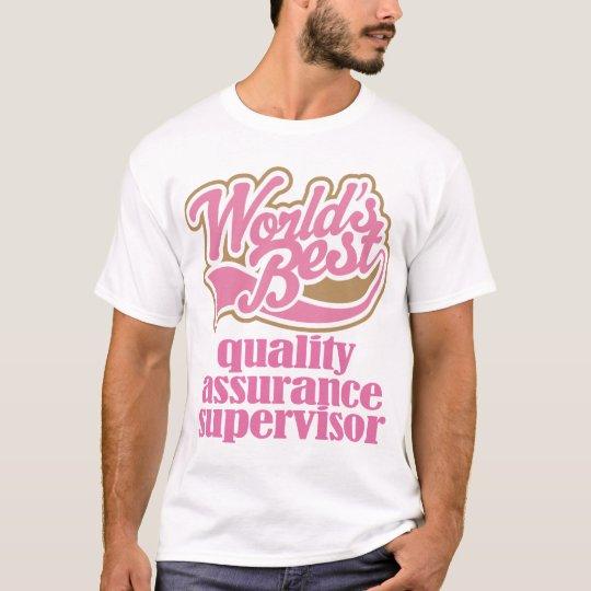 Quality Assurance Supervisor Pink Gift T-Shirt