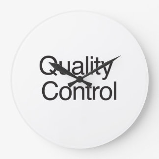 Quality Control Large Clock